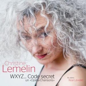 """WXYZ... Code secret, un """"Opéra-Chansons"""""""
